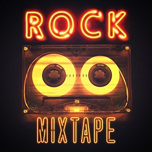Rock Mixtape [Explicit]