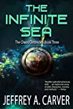 The Infinite Sea (The Chaos Chronicles Book 3) by Jeffrey A. Carver