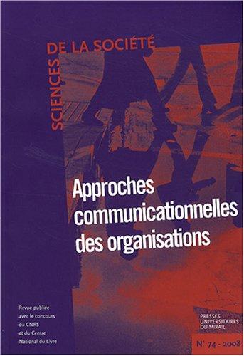 Sciences de la société : Approches communicationnelles des organisations