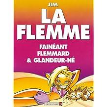 La Flemme (Jim)