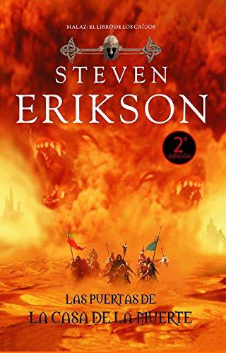 Las puertas de la casa de la muerte / Deadhouse Gates (Malaz: El Libro De Los Caidos / Malaz: the Book of the Fallen) por Steven Erikson