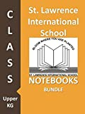 #6: St. Lawrence International School Class Upper KG Notebooks Bundle