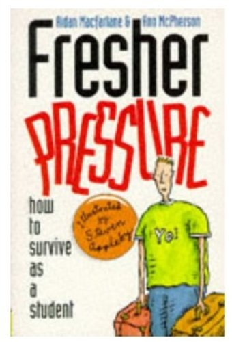 Fresher Pressure: How to Survive as a Student