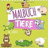 Malbuch Tiere ab 3 Jahren: die tollsten Ausmalbilder für Kinder, die Tiere aller Art lieben
