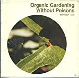 Organic Gardening Without Poisons