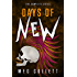 Days of New: The Complete Collection (Serials 1-5)