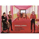 Verena Landau: Passages, Passengers, Places