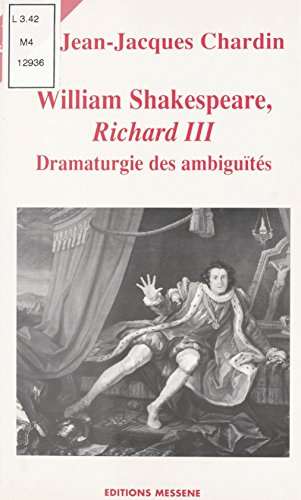 William Shakespeare, «Richard III» (Prepa capes-agregation) par Jean-Jacques Charoin