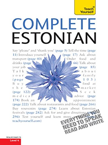 Complete Estonian Beginner to Intermediate Book and Audio Course: Learn to read, write, speak and understand a new language with Teach Yourself (Complete Languages) (English Edition)