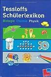 Tessloffs Schülerlexikon Biologie