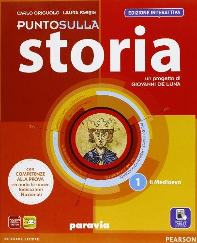 Punto sulla storia. Ediz. interattiva. Per la Scuola media. Con e-book. Con espansione online: 1