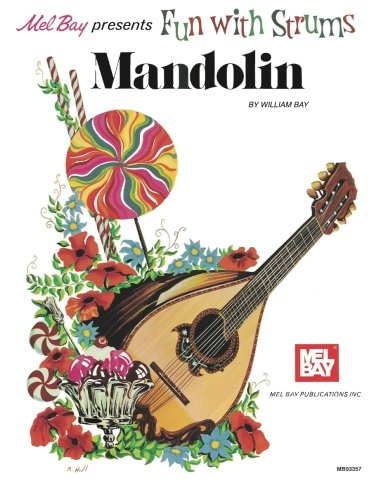 Fun with Strums Mandolin (Mel Bay Archive Editions)