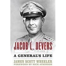Jacob L. Devers: A General's Life (American Warriors Series)