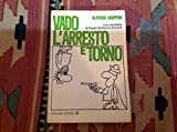 Vado, l' arresto e torno. - Feltrinelli - amazon.it