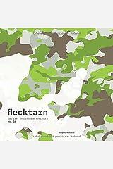flecktarn - Das fast unsichtbare Notizbuch (no. 16) Taschenbuch