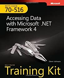 MCTS Self-Paced Training Kit (Exam 70-516): Accessing Data with Microsoft .NET Framework 4 by Glenn Johnson (18-Jun-2011) Paperback