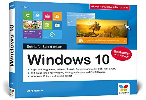 Windows 10: Schritt für Schritt erklärt. Das Handbuch im praktischen Querformat. Komplett in Farbe. Aktuell inkl. April 2018 Update. -