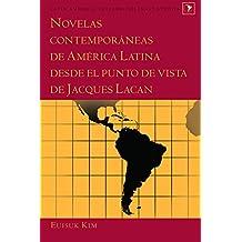 Novelas contemporáneas de América Latina desde el punto de vista de Jacques Lacan (Latin America nº 35)