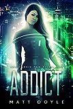 Addict (The Cassie Tam Files Book 1) by Matt Doyle