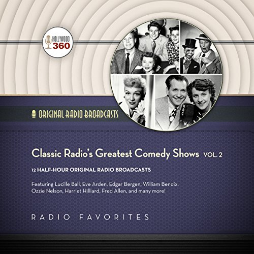 Classic Radio's Greatest Comedy Shows, Vol. 2  Audiolibri