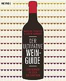 Der ultimative Wein-Guide: Zum Kenner in über 333 Grafiken