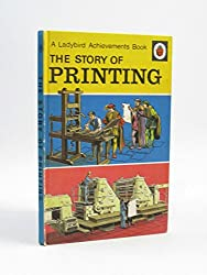 The Story of Printing (A Ladybird achievements book)