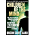 Children Of The Mind: Book 4 of the Ender Saga (The Ender Quartet series)