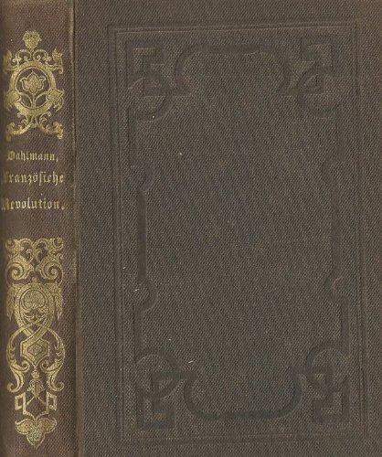 Geschichte der französischen Revolution bis auf die Stiftung der Republik. (Zwei Revolutionen, Zweiter Band)