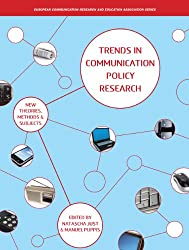 Trends in Communication Policy Research (Intellect Books - European Communication Research and Educat)