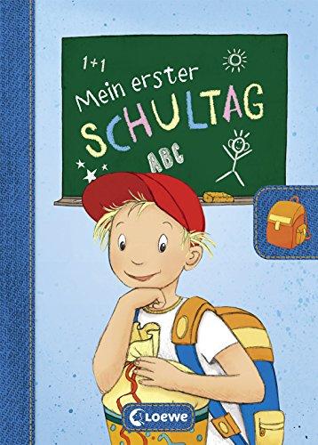 Preisvergleich Produktbild Mein erster Schultag (Jungen) (Eintragbücher)