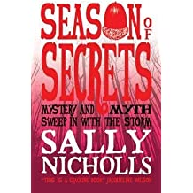 [(Season of Secrets)] [By (author) Sally Nicholls] published on (March, 2012)
