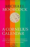A Cornelius Calendar (Moorcocks Multiverse)