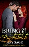 Bring on the Psychobitch (Some Girls Do It Book 3)
