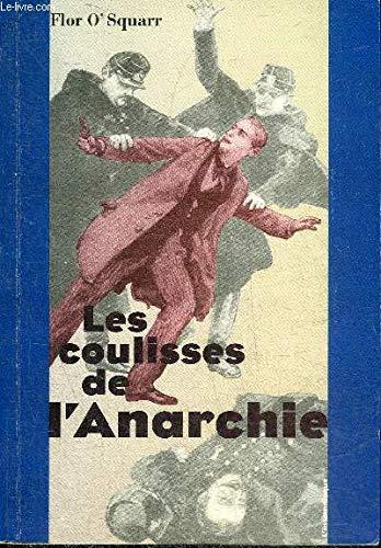 Les coulisses de l'anarchie