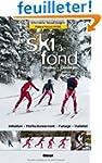 Le ski de fond : Skating, Classique