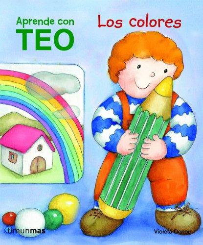 Teo. Los colores: Aprende con Teo