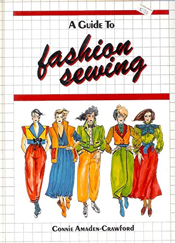 Title: A guide to fashion sewing A detailed illustrated a