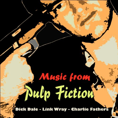 Music from Pulp Fiction (Origi...