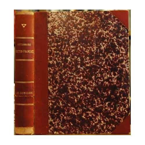 Dictionnaire Breton-Francais de Le Gonidec__precede de sa grammaire bretonne, et enrichi d'un avant-propos, d'additions et des mots gallois et gaels correspondants au breton
