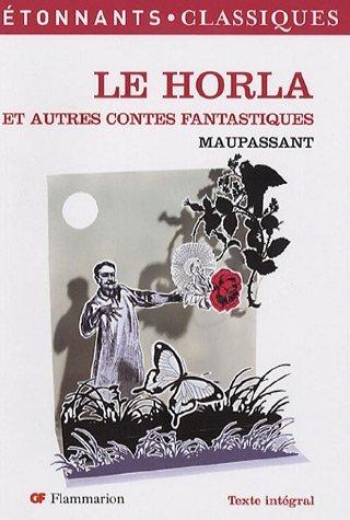 Le Horla - et autres contes fantastiques de Maupassant. Guy de (2006) Broché