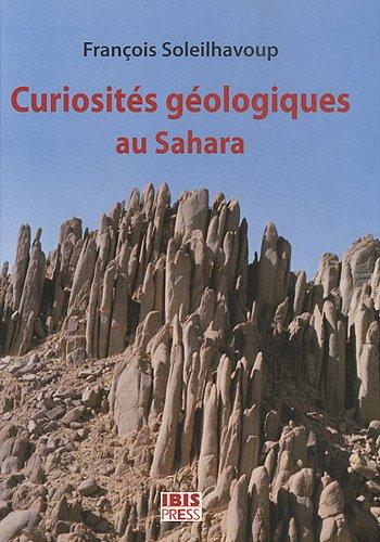 Curiosités géologiques au Sahara : Guide de découverte