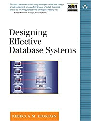 [(Designing Effective Database Systems)] [By (author) Rebecca M. Riordan] published on (January, 2005)