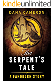 The Serpent's Tale (A Fangborn Story) (English Edition)