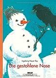 Die gestohlene Nase: Bilderbuch von Ingeborg Meyer-Rey (21. November 2014) Gebundene Ausgabe