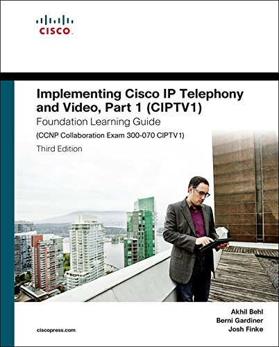 Cisco Unified Communications Video (Implementing Cisco IP Telephony and Video, Part 1 (CIPTV1) Foundation Learning Guide (CCNP Collaboration Exam 300-070 CIPTV1): Impl Cisc IP Tele Vide ePub_3 ... Learning Guides) (English Edition))
