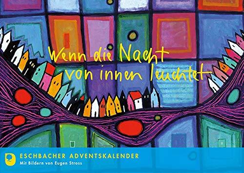 Wenn die Nacht von innen leuchtet: Eschbacher Adventskalender