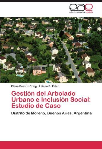 Gestión del Arbolado Urbano e Inclusión Social: Estudio de Caso: Distrito de Moreno, Buenos Aires, Argentina