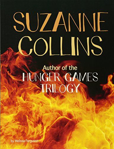 Suzanne Collins: Author of the Hunger Games Trilogy (Snap Books: Famous Female Authors) Hunger Snap