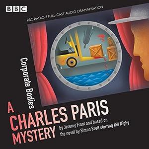 Charles Paris: Corporate Bodies: A BBC Radio 4 full-cast dramatisation