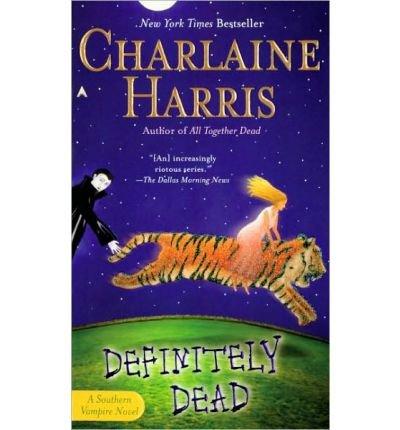 Definitely Dead (Book 6 [Southern Vampire Series #6](Book Club Edition)